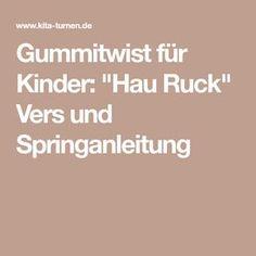 "Gummitwist für Kinder: ""Hau Ruck"" Vers und Springanleitung My Moon And Stars, Kids Sports, Games To Play, About Me Blog, Nostalgia, Joy, Fitness, Check, Crowns"