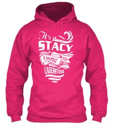 It's A Stacy Thing Shirt Heliconia Sweatshirt Front