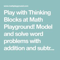 26 best math playground ideas images on pinterest playground ideas play with thinking blocks at math playground model and solve word problems with addition and subtraction ibookread ePUb