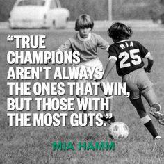 Strong words from fierce soccer player Mia Hamm. BRASILCOPAMUNDOTO WONDERSOCC