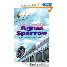 The Prayers of Agnes Sparrow by Joyce Magnin (Christian fiction).