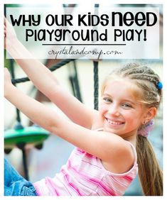 WHY OUR KIDS NEED PLAYGROUND PLAY
