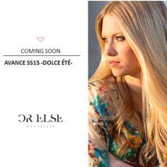 AVANCE COLECCIÓN #SS15 -DOLCE ÉTÉ- próximo lunes en www.orelse.es ¡Ganas de enseñaros una parte de esta colección tan especial...! #orelsebarcelona #newcollection #comingsoon #fashion