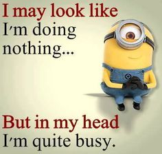New quotes funny minions sad 55 ideas New Quotes, Love Quotes, Funny Quotes, Inspirational Quotes, Motivational, Funny Minion Memes, Minions Quotes, Libra, Minion Pictures
