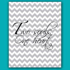 Two Souls One Heart Gray Chevron Bedroom Decor Wedding Gift Printable Wall Art 8x10 -Digital JPEG FIles High Resolution 300dpi (44)