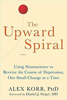 This book sounds fascinating.The Upward Spiral: Using Neuroscience to Reverse the Course of Depression, One Small Change at a Time by Alex Korb PhD Reading Lists, Book Lists, Good Books, Books To Read, Persona Feliz, Psychology Books, Up Book, Reading Rainbow, Lectures
