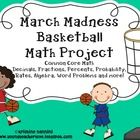 This 27 page Common Core aligned math project will be a blast for your students! This math project aligns to the and grade Common Core Ma. March Madness, Math Resources, Math Activities, Math Strategies, 7th Grade Math, Math 5, Sixth Grade, Fun Math, Math Classroom