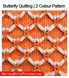 Knitting Stitch Patterns - Butterfly Quilting | 2 Colour Pattern
