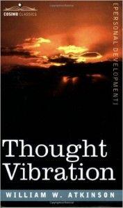 Thought Vibration