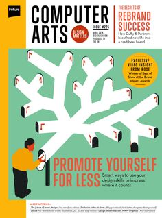 #ComputerArts Magazine 225. Promote yourself for less. Smart ways to use your #design skills to impress where it counts.