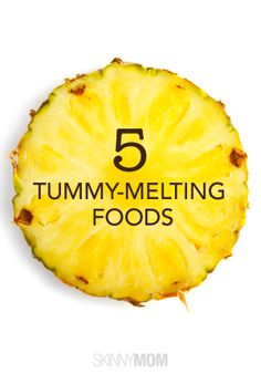 5 Tummy-Melting Foods Just in Time for Summer