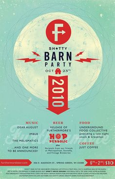 Furthermore Sh*tty Barn Party 2010 by EFG! #poster #design