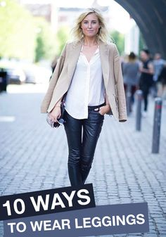 Leggings can be hard to style. Check out these 10 chic ways to wear them!