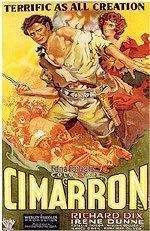 BEST PICTURE:    Cimarron       (1931)   A newspaper editor settles in an Oklahoma boom town with his reluctant wife at the end of the nineteenth century.
