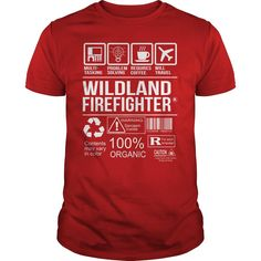 Awesome Tee Shirt Wildland Firefighter, Checkout HERE ==> https://www.sunfrog.com/LifeStyle/Awesome-Tee-Shirt-Wildland-Firefighter-Red-Guys.html?41088