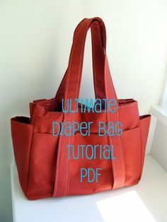 PDF Tutorial --- Watermelon Wishes Ultimate Diaper Bag --- How to sew 8 page guide $5.95 on Etsy.
