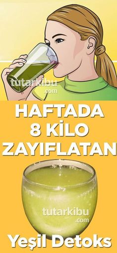 Haftada 8 Kilo Verdiren Yeşil Detoks Green Detox Weight Loss 8 Weeks per Week Healthy Eating Guidelines, Healthy Lifestyle Tips, Healthy Diet Plans, Healthy Drinks, Detox Drinks, Health And Wellness, Health Tips, Health Fitness, Nature Green