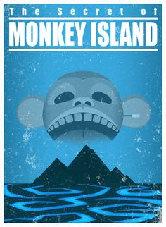 The Secret of Monkey Island Inspired by: TV thriller/adventure movies, Lost, travel posters. The Secret of Monkey Island - A travel poster Monkey Island, Adventure Movies, Adventure Games, Lucas Arts, Video Game Art, Video Games, Pc Games, Art Deco Posters, Retro Posters