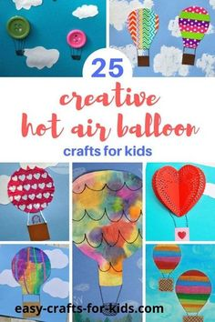 25+ Creative Hot Air Balloon Crafts for Kids