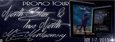 Promo Tour & Giveaway: North Star &True North by M.E. Montgomery