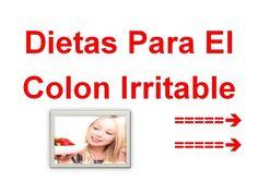 DIETA PARA COLON INFLAMADO | Cura para el colon irritable