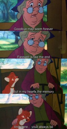 Goodbye may seem forever. Farewell is like the end. But in my hearts the memory and there you'll always be. ....scene always makes me cry