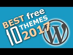 10 Best Free WordPress Themes For 2017 - http://www.howtowordpresstrainingvideos.com/best-free-wordpress-themes/10-best-free-wordpress-themes-for-2017/