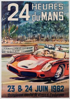 "scanzen: ""1962 24 Heures du Mans poster by Michel Beligond. """