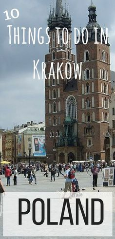 Here are the 10 best thing to do when you visit Krakow, Poland!