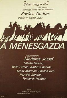 A ménesgazda (1978) Movie Posters, Movies, Film Poster, Billboard, Film Posters