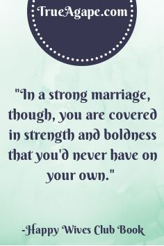 Words of Wisdom #14 | True Agape Newlywed Blog | strong marriage | strength | boldness