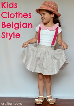 Kids Clothes Belgian Style as part of a Belgian-inspired series on Straightgrain