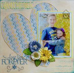 Layout: Grandchildren...love you forever...scrapbook.com