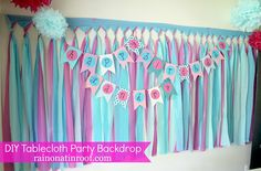 Cheap and Easy Party Background with tablecloths {Part 2} - Rain on a Tin Roof