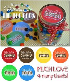 "Free M&M Thank You Printable, 2.5"" circle tag - perfect to use as a mason jar lid topper!  ""Much love and many thanks!"" - comes in all the M&M colors!"