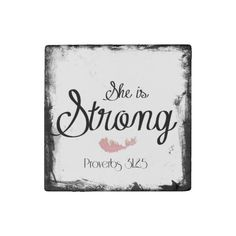 She is Strong Proverbs 31 Stone Magnet