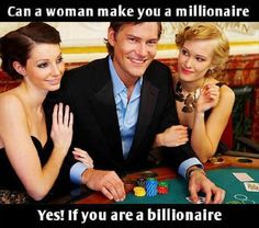 Can A Woman Make You A Millionaire ?, Click the link to view today's funniest pictures!