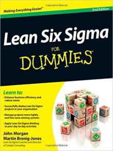 Lean Six Sigma For Dummies 2nd Edition PDF - http://jaebooks.com/2017/10/lean-six-sigma-dummies-2nd-edition-pdf/