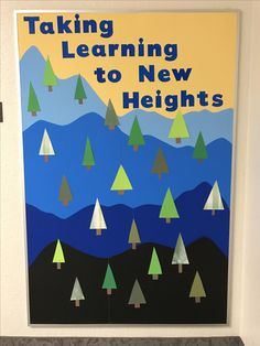 """""""Taking Learning to New Heights"""" Third Grade Back to School Mountain Bulletin Board"""