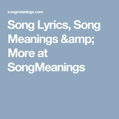 We're not just another lyric site. SongMeanings is a community of thousands of music lovers who contribute song lyrics, discuss interpretations, and connect over songs and artists they love! Song Meanings, Songs With Meaning, Music Lovers, Song Lyrics, Romania, Meant To Be, Amp, Film, Random