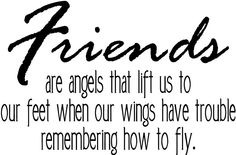 Friends : quotes and sayings :