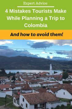 How to avoid these blunders while planning a trip to Colombia