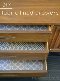 DIY Fabric Lined Drawers - this is such an easy way to add a fun pattern to the inside of your drawers! And bonus...it's no sew and a perfect use for leftover fabric!