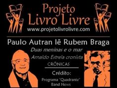 REGBIT1: Paulo Autran lê Rubem Braga (Duas Crônicas - Audio...