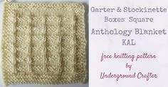 Garter and Stockinette Boxes Square, free knitting pattern in Cascade 220 Superwash yarn by Underground Crafter