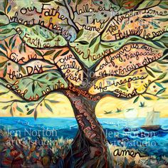 Our Father, The Lord's Prayer,  prayer woven into the branches of an olive tree along the banks of the Sea of Galilee. Painted Prayer by JenNortonArtStudio