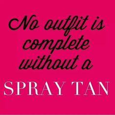 Love Spray Tans! Get yours at Blondie's Tan & Spa in Columbus Indiana! Www.BlondiesTan.com