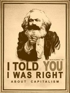 Dangerous Minds | Karl Marx is STILL right