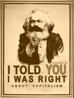 Dangerous Minds   Karl Marx is STILL right
