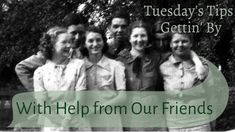 Carolina Girl Genealogy: Tuesday's Tips~Getting' by with Help from Our Frie...  Tips for getting family stories from your relatives! #genealogy #familyhistory #TuesdaysTips